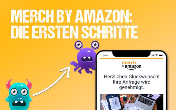 Merch by Amazon - Erste Schritte - thubnail