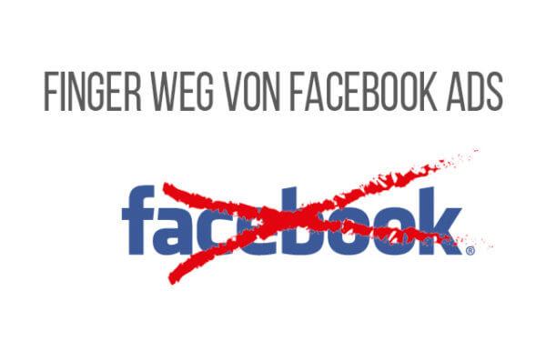 Schalte keine Werbung auf Facebook