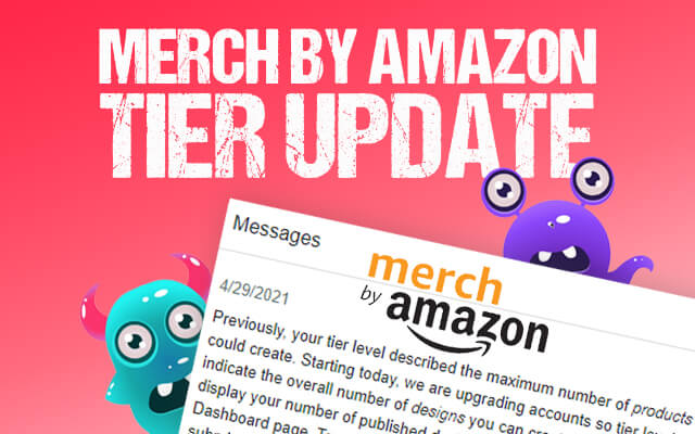 Merch by Amazon Tier Level Update Blog - Thumbnail