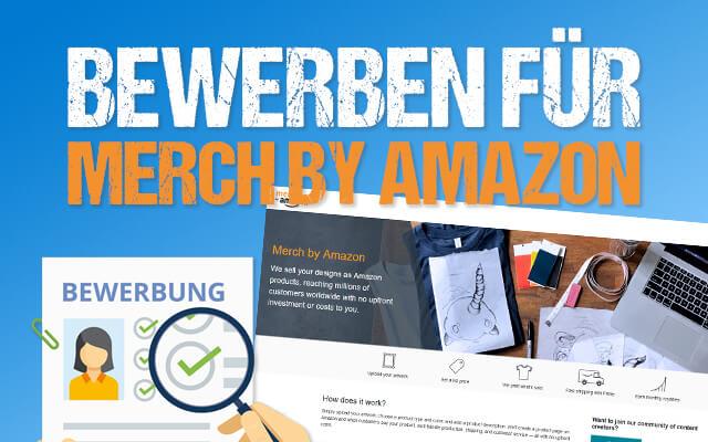 Merch by Amazon Bewerbung Thumbnail