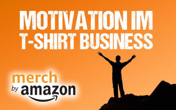 Motivation im Tshirt Business Thumbnail