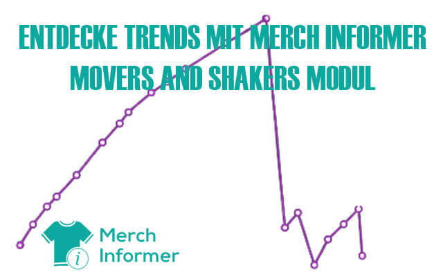 Movers and Shakers Merchinformer